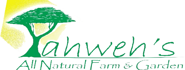 Yahweh's All Natural Farm & Garden